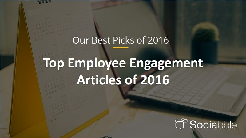 The Best Employee Engagement Articles of 2016