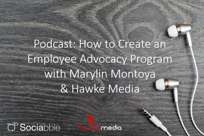 Podcast with Hawke Media and Sociabble: Launching an Employee Advocacy Program