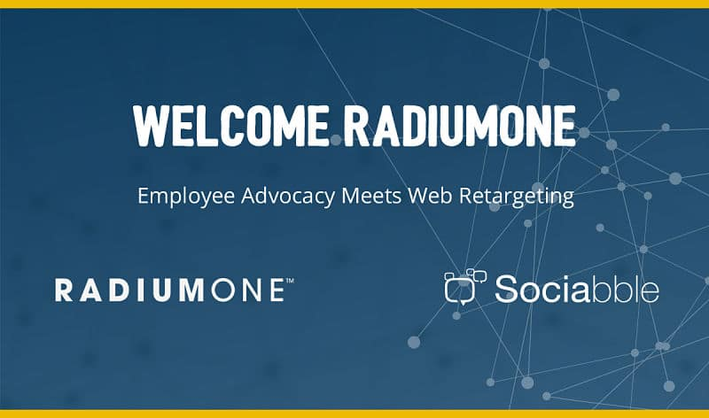 Sociabble Leverages the RadiumOne Data-Driven Marketing Platform to Drive Lead Generation through Employee Advocacy