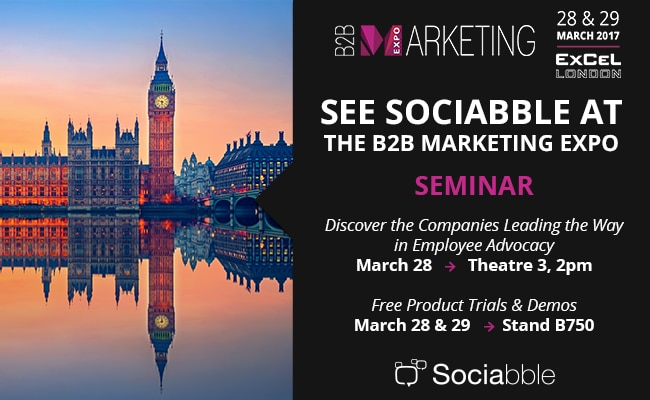 Sociabble to Present the Companies Leading the Way in Employee Advocacy at the B2B Marketing Expo 2017, London