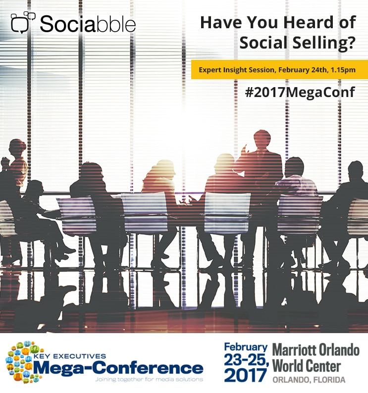 Sociabble to Share Social Selling Expertise and Success Stories at the Key Executives Mega-Conference, Orlando