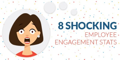 Infographic: 8 Shocking Employee Engagement Stats